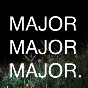 MajorMajorMajor