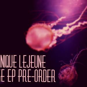 Dominique LeJeune WAKE EP Pre-Order